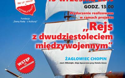 2019.09.15 Rejs z dwudziestoleciem międzywojennym – Statek Chopin – Mazury
